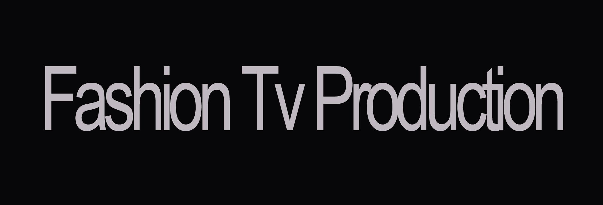 fashion tv production